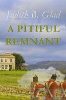 A Pitiful Remnant - Judith B. Glad