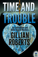 Time and Trouble - Gillian Roberts