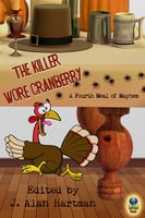 The Killer Wore Cranberry: A Fourth Meal of Mayhem - Various authors
