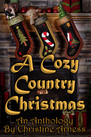 A Cozy Country Christmas Anthology - Christine Arness