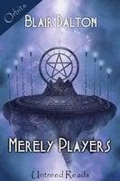 Merely Players - Blair Dalton