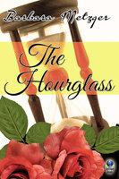 The Hourglass - Barbara Metzger