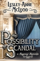 The Possibility of Scandal - Lesley-Anne McLeod