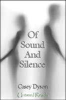 Of Sound and Silence - Casey Dyson