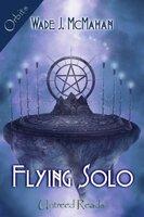Flying Solo - Wade McMahan