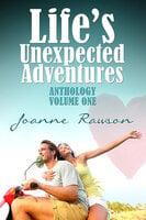 Life's Unexpected Adventures - Joanne Rawson
