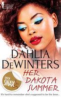 Her Dakota Summer - Dahlia DeWinters