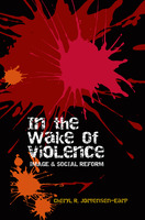 In the Wake of Violence - Cheryl R. Jorgensen-Earp