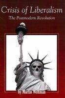 Crisis of Liberalism - Martin Weltman