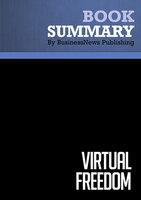Summary - Virtual Freedom - Chris Ducker - BusinessNews Publishing