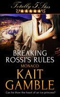 Breaking Rossi's Rules - Kait Gamble