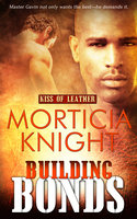 Building Bonds - Morticia Knight