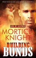 Building Bonds - Morticia Knight