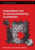 Comorbidities in Developmental Disorders - Christopher Gillberg,Martin Bax