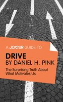 A Joosr Guide to... Drive - Daniel Pink