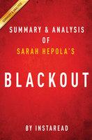 Blackout by Sarah Hepola   Summary & Analysis - Instaread