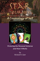 Star Journey - A Cosmology of Self - Richard H. Geer