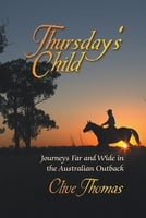Thursday's Child - Clive Thomas