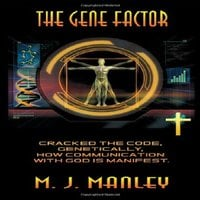 The Gene Factor - M.J. Manley