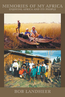 Memories of my Africa - Bob Landheer