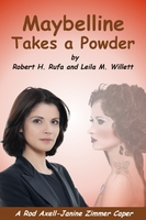 Maybelline Takes a Powder - Robert Rufa