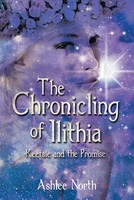 The Chronicling of Ilithia - Leeanne Asher-Northey