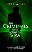 The Criminals - Bruce Wilson