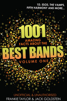1001 Amazing Facts about The Best Bands - Volume 1 - Jack Goldstein,Frankie Taylor