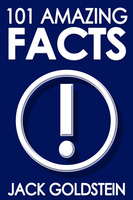 101 Amazing Facts - Jack Goldstein