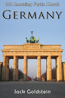 101 Amazing Facts About Germany - Jack Goldstein
