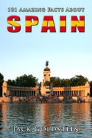 101 Amazing Facts About Spain - Jack Goldstein