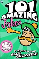 101 Amazing Jokes - Jack Goldstein