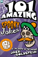 101 Amazing Spooky Jokes - Jack Goldstein