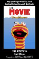 120 Movie Taglines - The Ultimate Quiz Book - Jack Goldstein