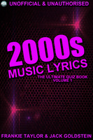 2000s Music Lyrics: The Ultimate Quiz Book - Jack Goldstein, Frankie Taylor