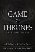 Game of Thrones: The Ultimate Quiz Book - Volume 1 - Jack Goldstein