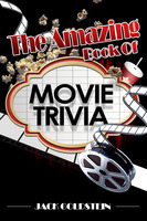 The Amazing Book of Movie Trivia - Jack Goldstein