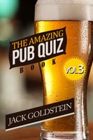 The Amazing Pub Quiz Book - Volume 3 - Jack Goldstein