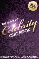 The Ultimate Celebrity Quiz Book - Jack Goldstein,Frankie Taylor