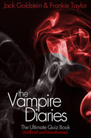 The Vampire Diaries - The Ultimate Quiz Book - Jack Goldstein,Frankie Taylor