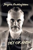 En förnimmelse av det okända - Per Ola Thornell,Jörgen Gustafsson