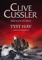 Tyst hav - Clive Cussler,Jack Du Brul