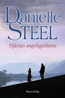 Hjärtats angelägenheter - Danielle Steel