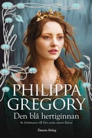 Den blå hertiginnan - Philippa Gregory