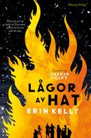 Lågor av hat - Erin Kelly