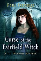 Curse of the Fairfield Witch - Paul Ferrante