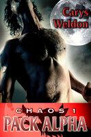 Chaos - Pack Alpha - Carys Weldon