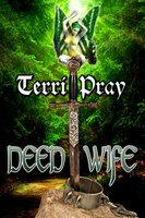 A Deed Wife - Terri Pray
