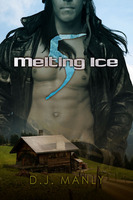 Melting Ice 5 - D.J. Manly
