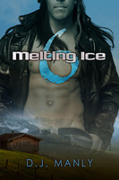 Melting Ice 6 - D.J. Manly